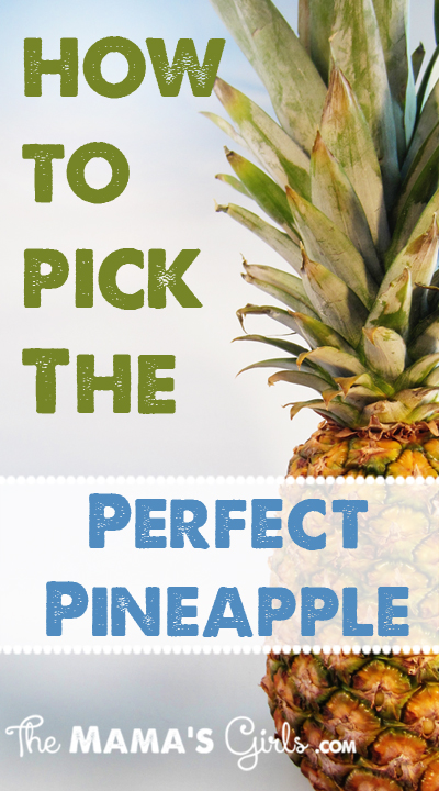 How to Pick the Perfect Pineapple