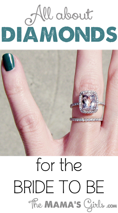 All About Diamonds for the Bride To Be