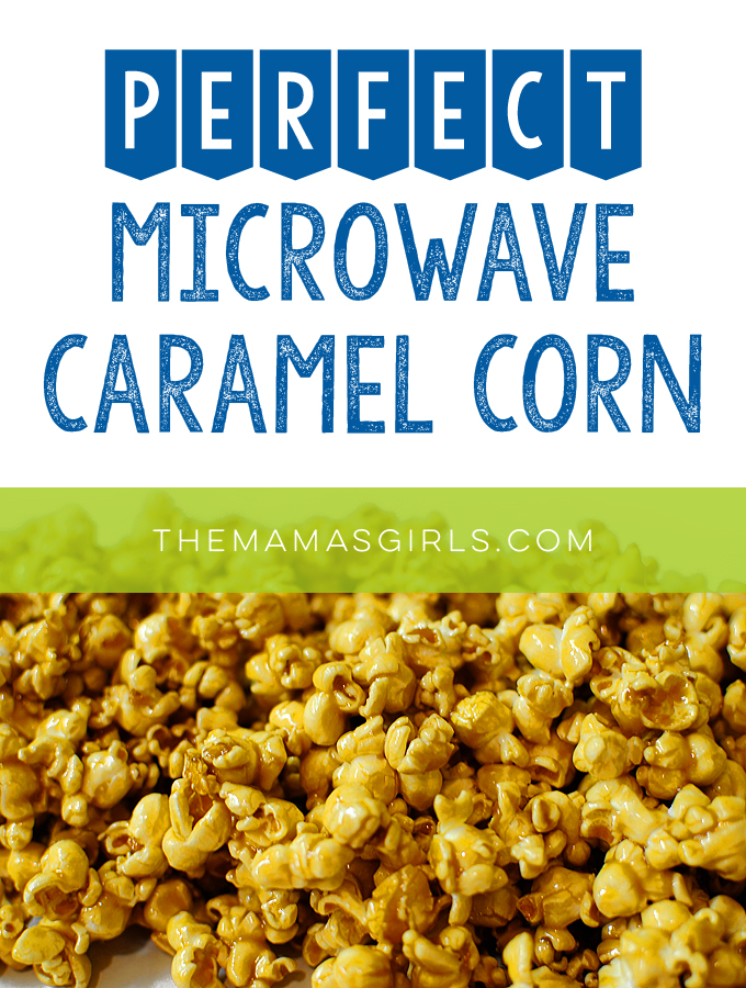 Perfect Microwave Caramel Corn