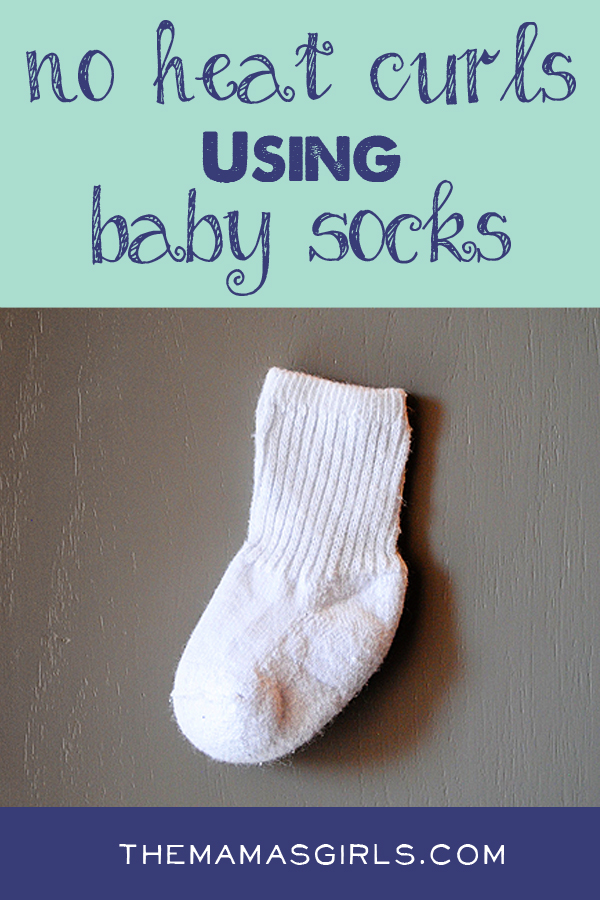 No Heat Curls Using Baby Socks