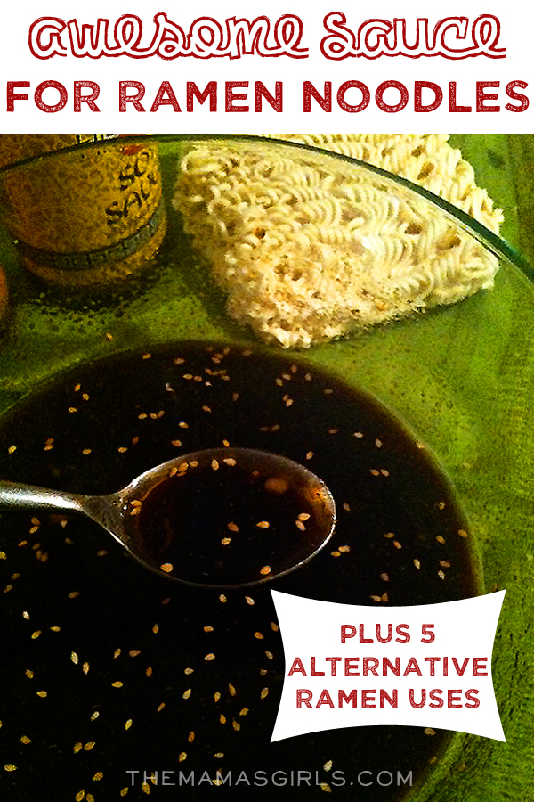 """Homemade """"Awesome Sauce"""" for Ramen Noodles"""