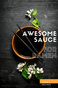 awesome sauce for ramen