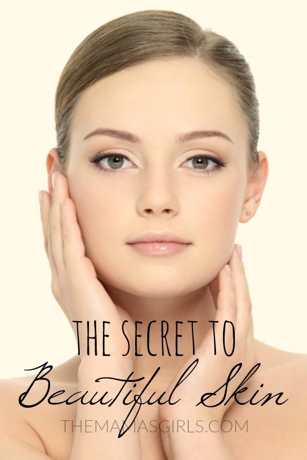 The Secret to Beautiful Skin