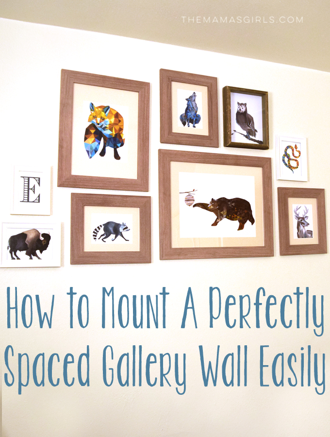 How to Mount A Perfectly Spaced Gallery Wall Easily