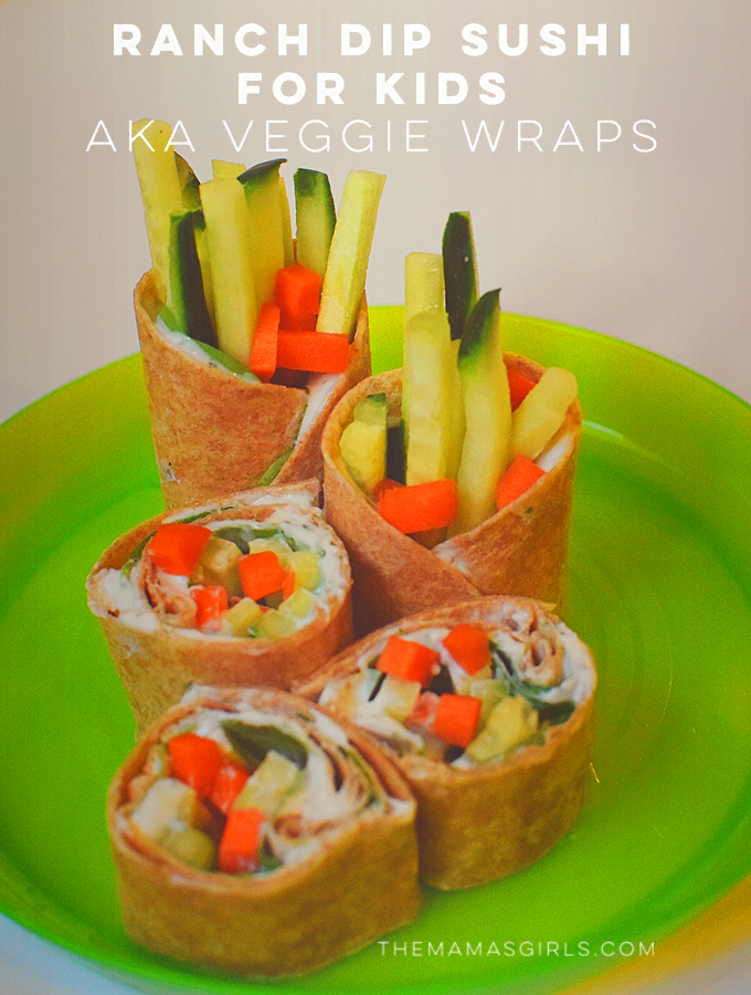 Ranch Dip Sushi for Kids AKA Veggie Wraps