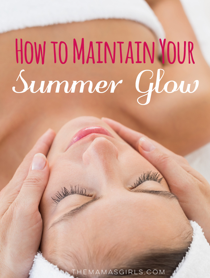 How to Maintain Your Summer Glow