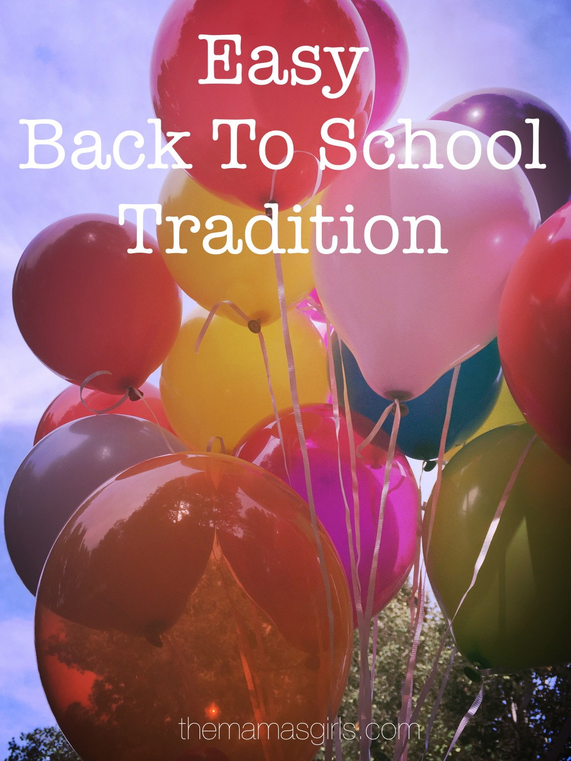Easy Back to School Tradition